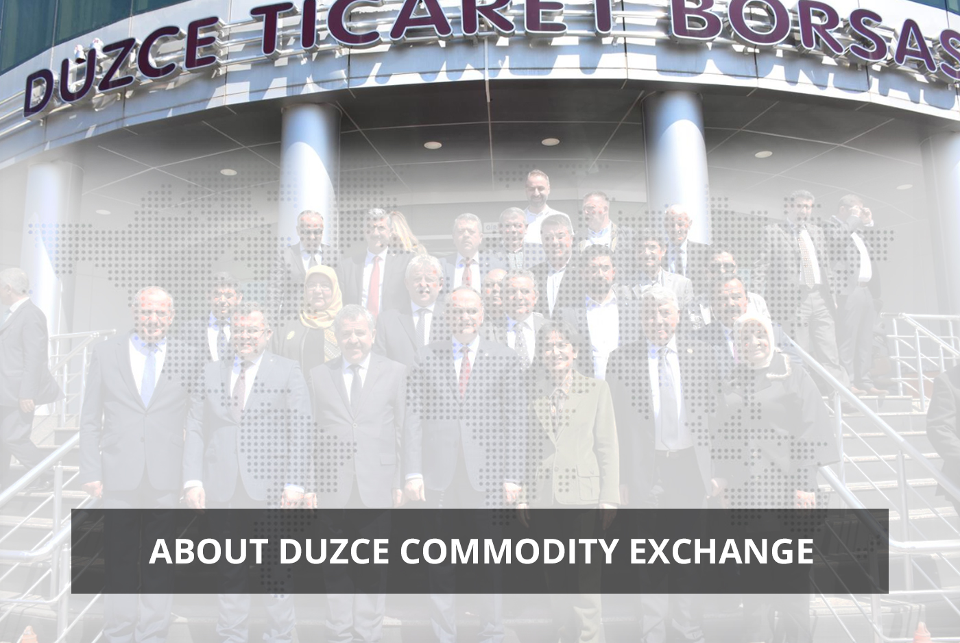 About Duzce Commodity Exchange